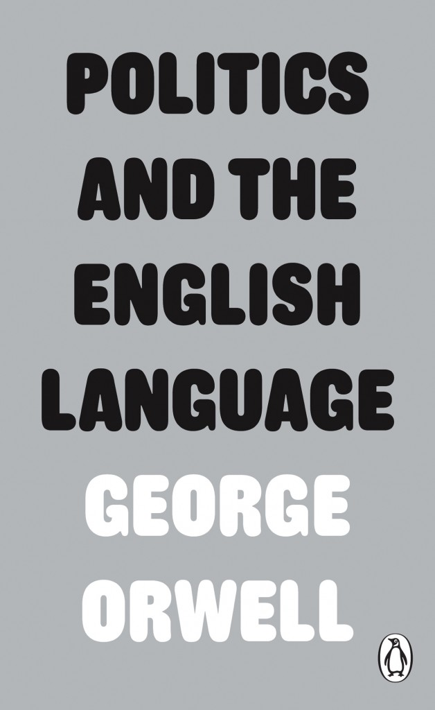 Politics and the English Language | The Orwell Foundation
