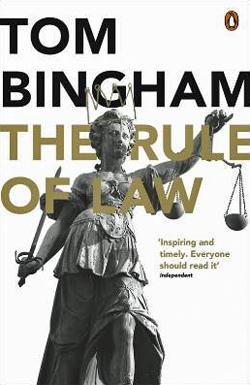 Bingham - Rule of Law