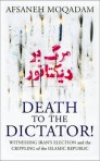 Moqadam - Death to the Dictator