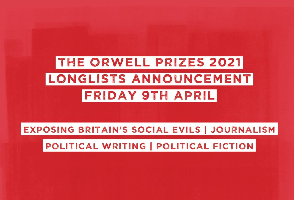 2021 Orwell Prizes: The Longlists | The Orwell Foundation